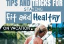staying fit and healthy on vacation