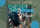 unusual tourist activities in orlando