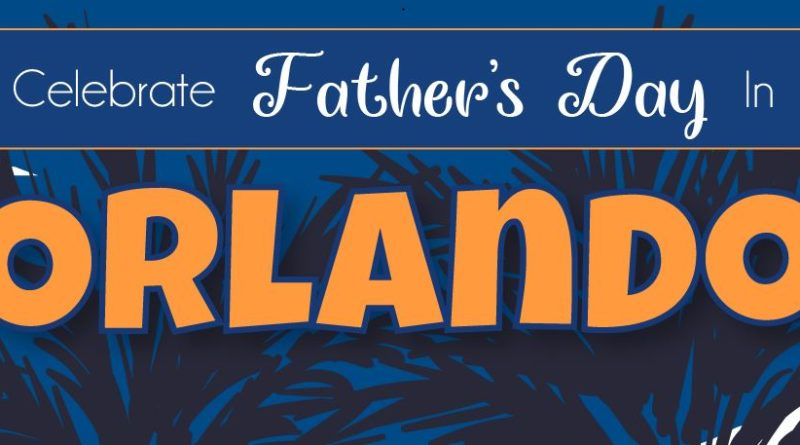 Father's day in Orlando